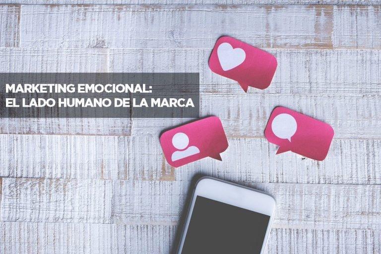 Marketing Emocional: El Lado Humano de la Marca