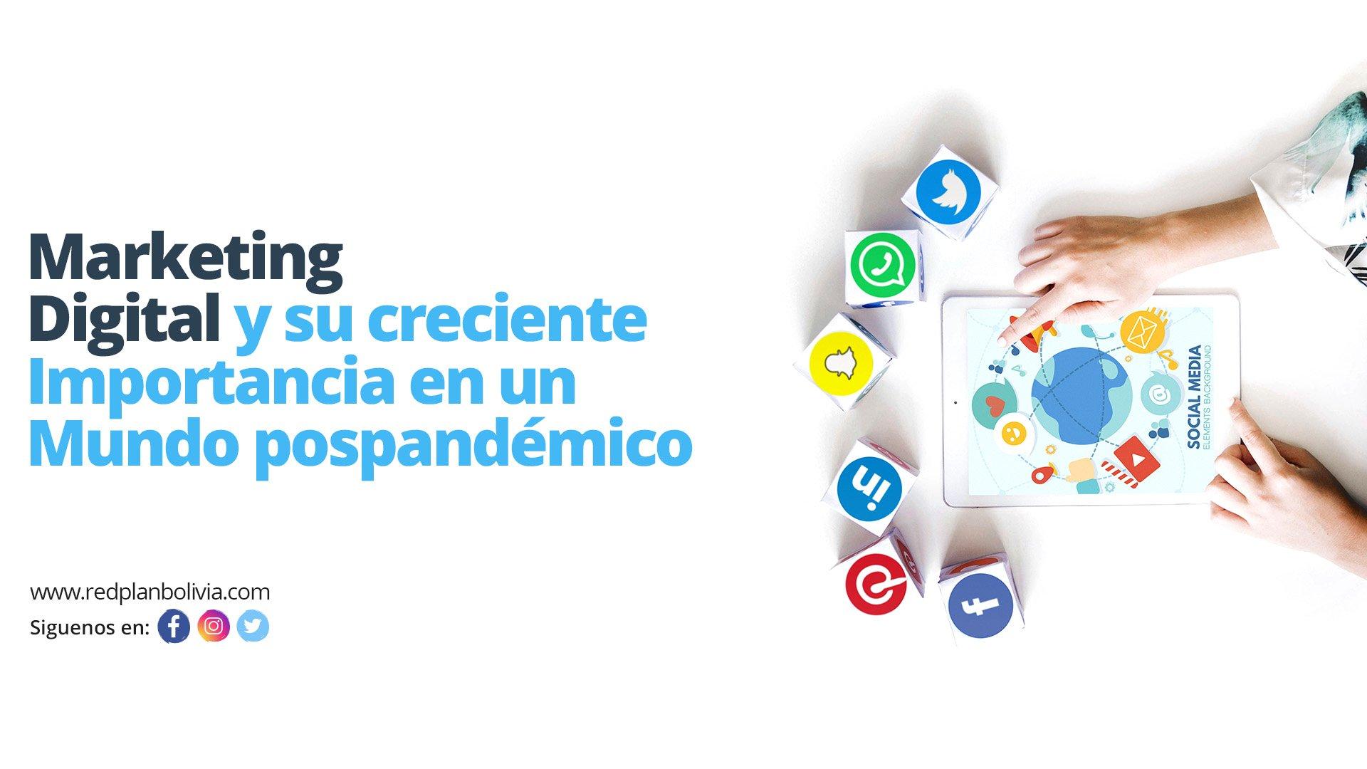 Marketing digital y su creciente importancia en un mundo pospandémico