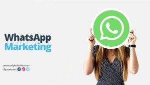 WhatsApp Marketing: una guía para principiantes