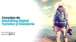 Consejos de marketing digital turístico y hostelería en tiempos difíciles
