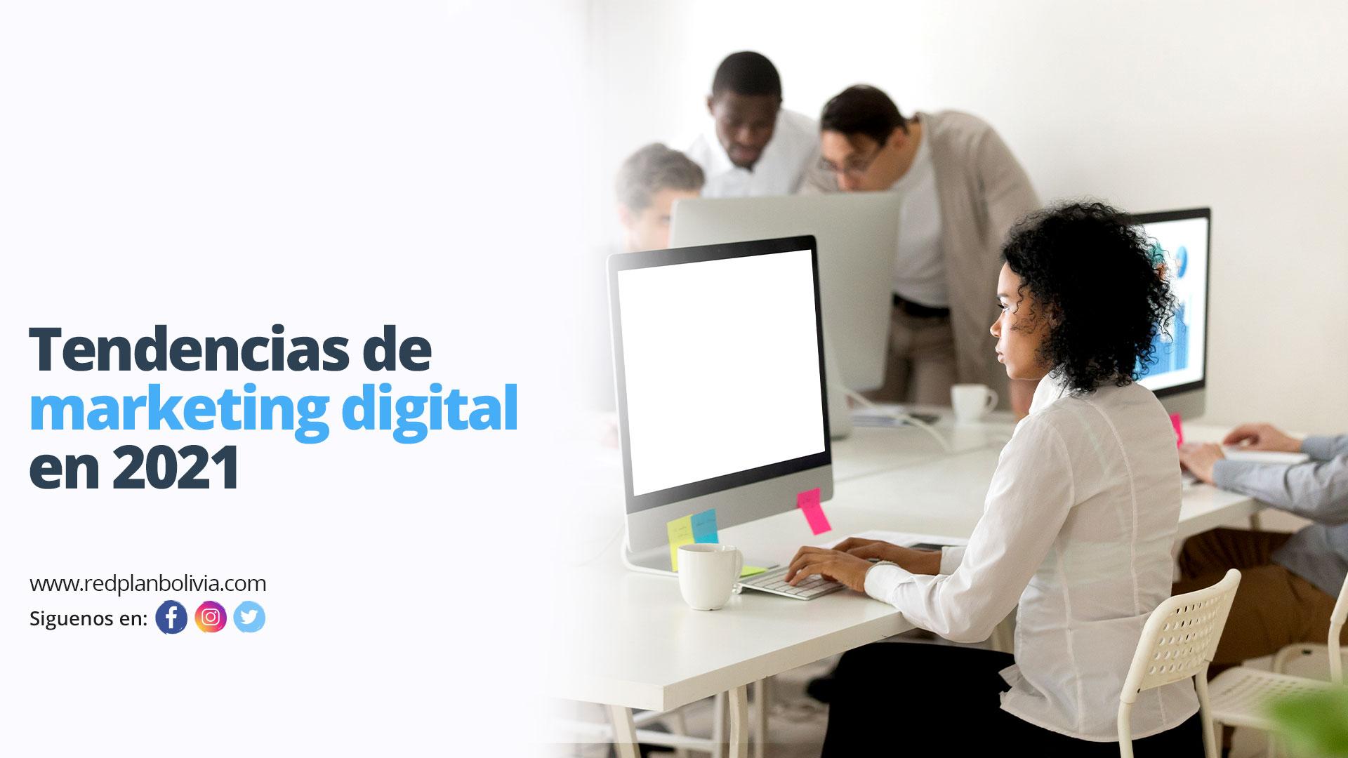 tendencias-de-marketing-digital-en-2021