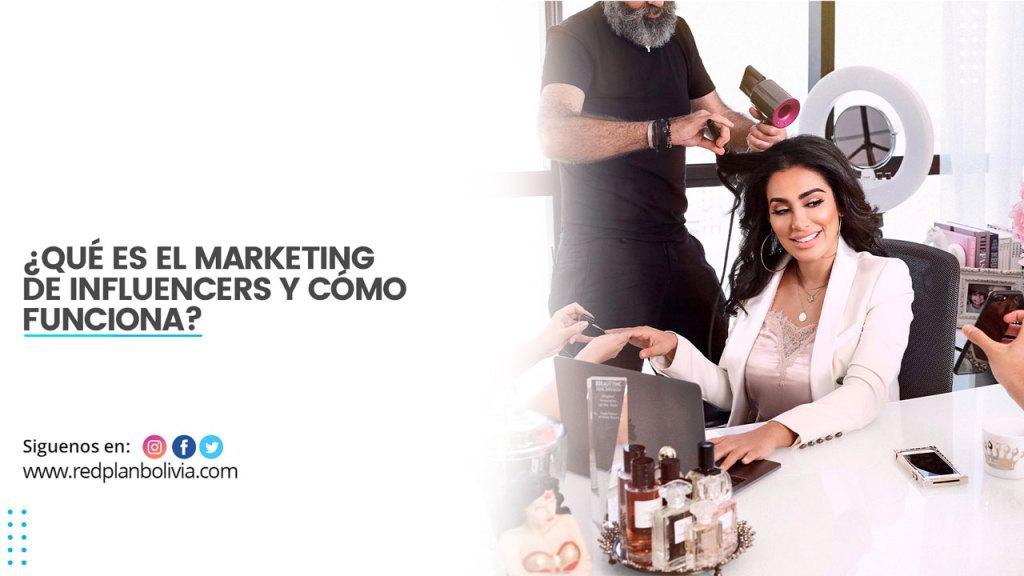 ¿Qué es el marketing de influencers y cómo funciona?
