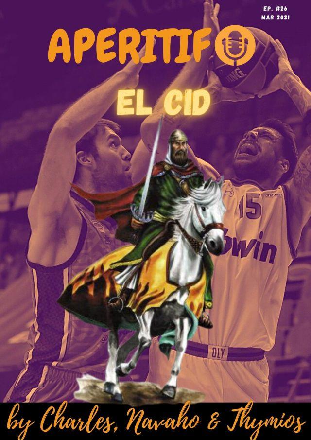 Aperitif Ep.26 (31/03/2021) – EL Cid