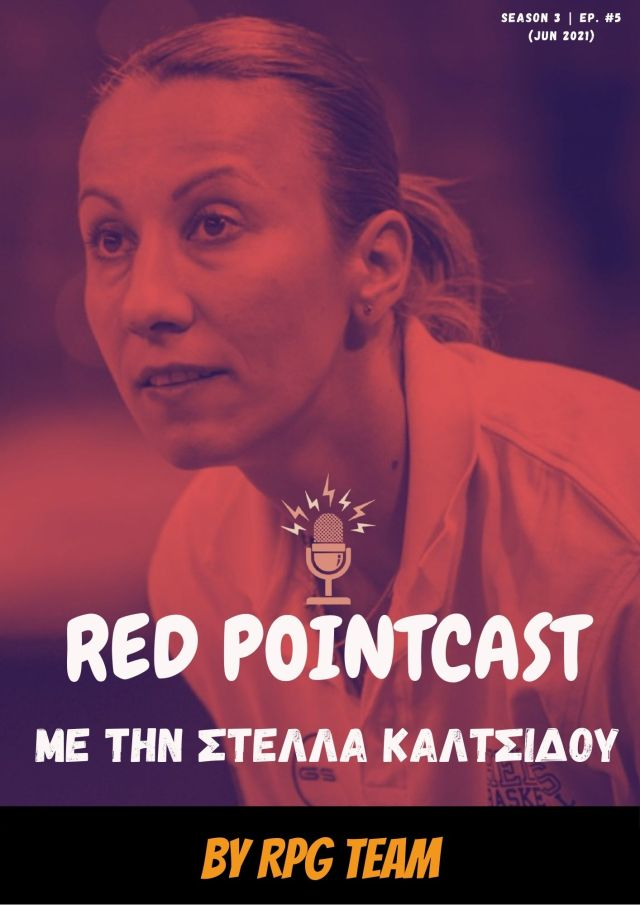 Red PointCast Season 3, Ep.5 (20/06/2021) – Συζήτηση με την Στέλλα Καλτσίδου