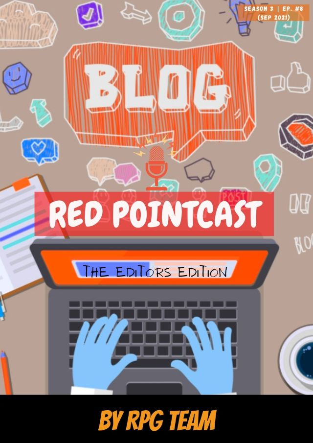 Red PointCast Season 3, Ep.8 – The Editors Edition