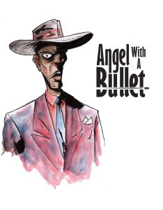 character sketch from YOLO, the third story in Angel With a Bullet