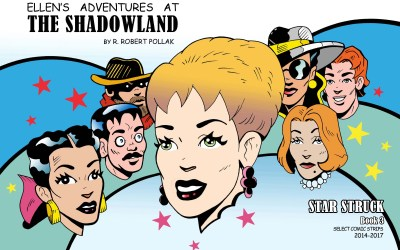 STAR STRUCK! Ellen's Adventures at the Shadowland continue in Book 3, out this month!