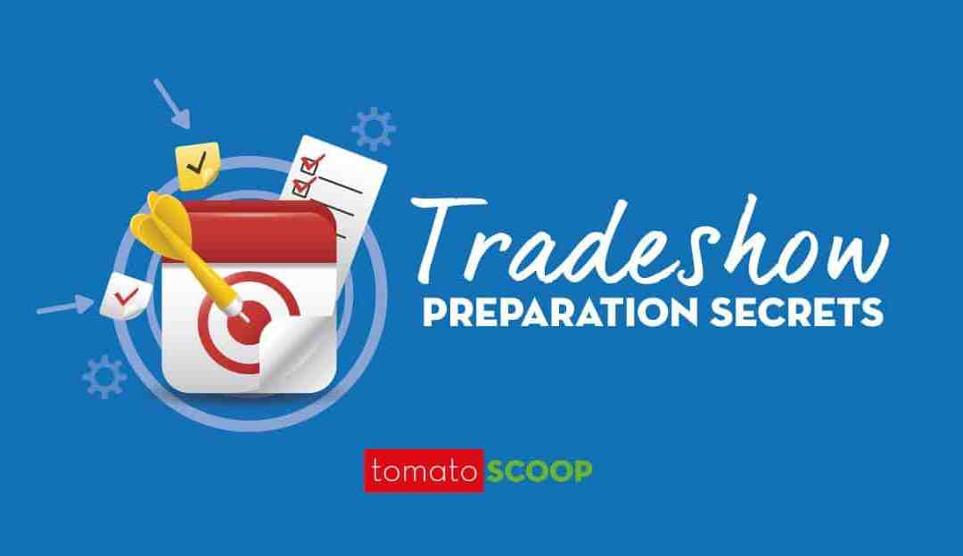 Tradeshow Preparation Secrets