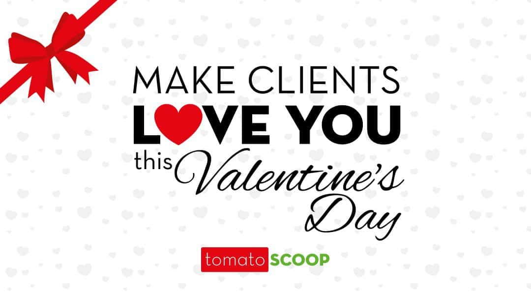 Make Clients LOVE You this Valentine's Day