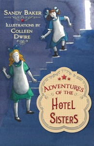 Sandy-Baker_Adventures-of-the-Hotel-Sisters