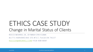 REECE MORREL JR - ETHICS CASE STUDY-Change in Marital Status of Clients