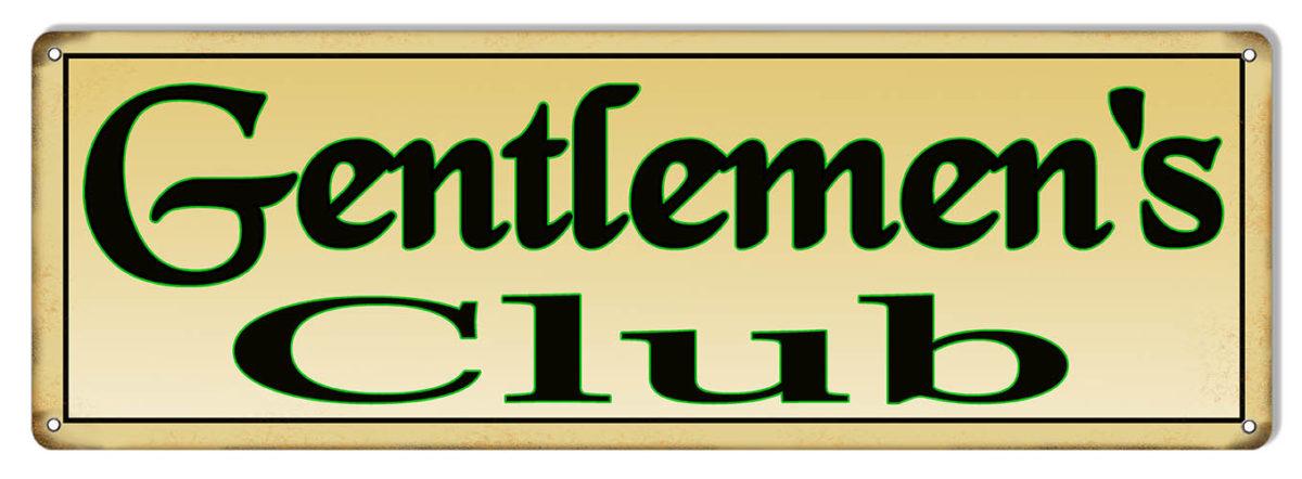 Gentlemen S Club Bar Metal Sign 6 215 18 Reproduction