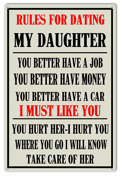 rules for dating my daughter signs