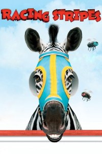 Image shows the theatrical poster for the animated horse (and zebra) movie Racing Stripes