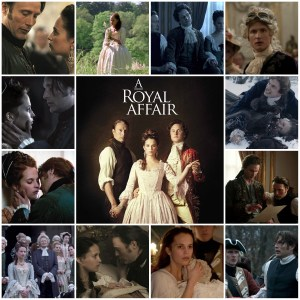 Image shows scenes from A Royal Affair. Centre is the theatrical poster for A Royal Affair.