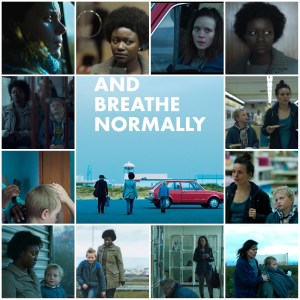 Image is a photo montage of scenes from And Breathe Normally. Centre is a poster for the film.