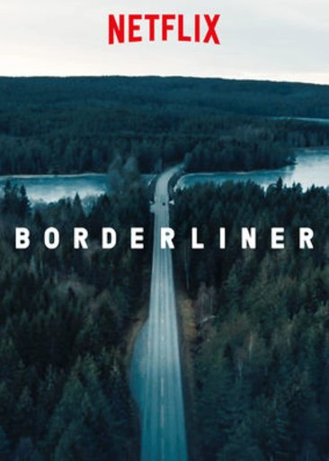 Theatrical poster for the show Borderliner