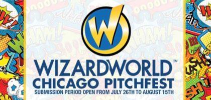 Wizard World Chicago Pitch Fest