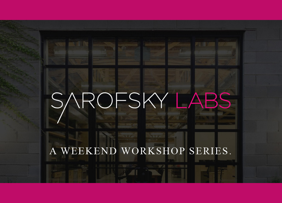 Announcing Sarofsky Labs: A Weekend Workshop Series