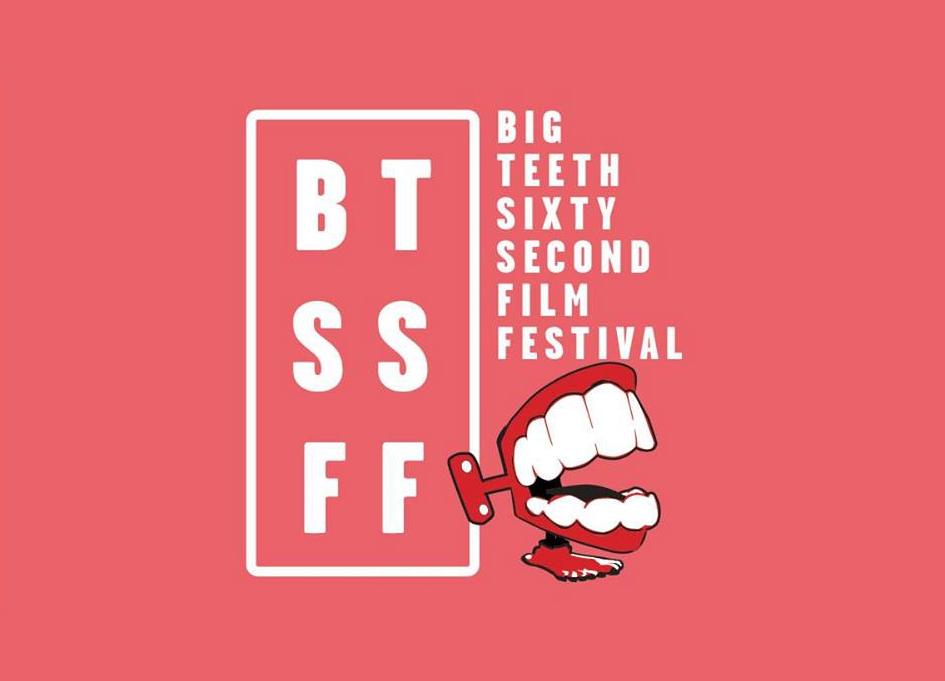 The 5th Annual Big Teeth 60-second Film Festival