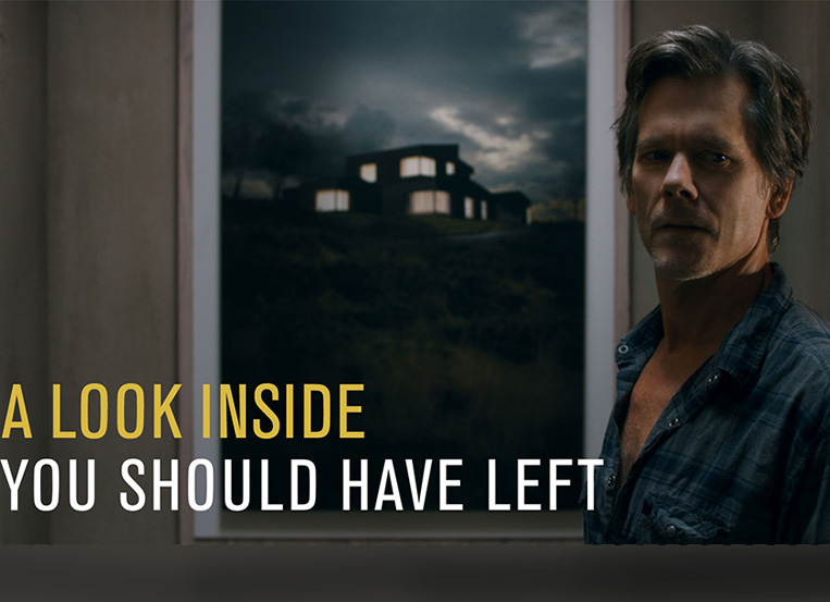 Exclusive Look: Kevin Bacon's YOU SHOULD HAVE LEFT