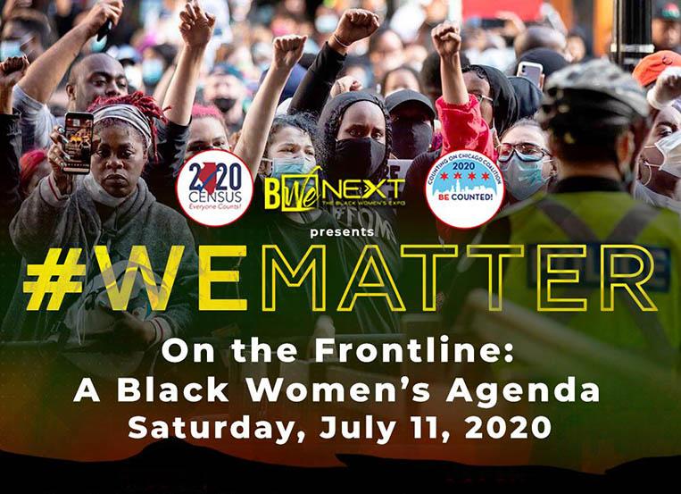 Black Women's Expo presents #WEMATTER