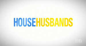 TV Show House Husbands