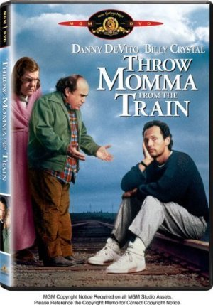 Throw Momma from the Train poster