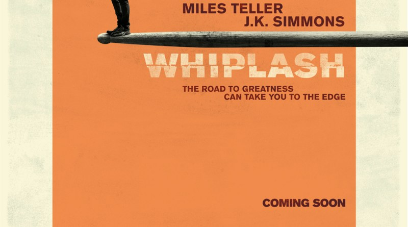 The UK promotional poster for the 2014 musical thriller drama, Whiplash, starring Miles Teller and J.K. Simmons. Directed by Damien Chazelle.