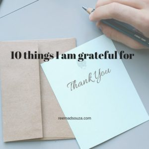 Gratitude, thank you, 10 things I am grateful for