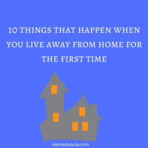 10 things live away from home