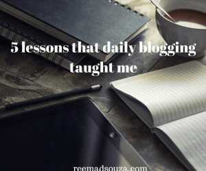 5 lessons that daily blogging taught me