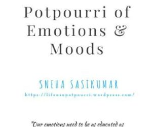 Book Review : Potpourri of emotions and moods by Sneha Sasikumar