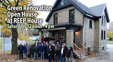 Green Renovation Open House at REEP House: Saturdays, 12 noon to 4 pm