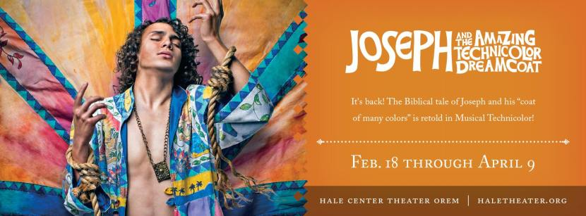Joseph and the Amazing Technicolor Dreamcoat advertisement for Hale Center Theater Orem