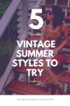 5 Vintage Summer Outfits to Try 4
