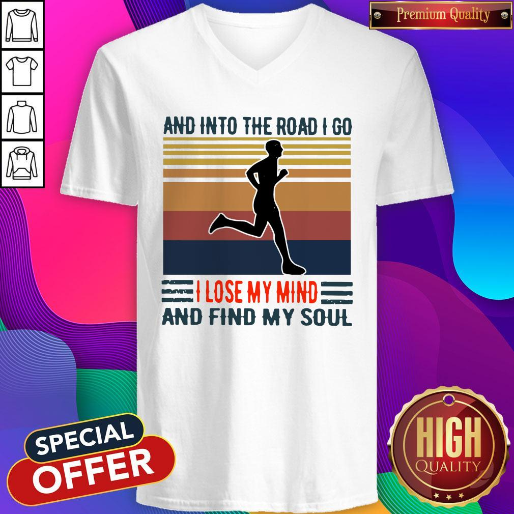 Pretty Jogging And Into The Road I Go I Lose My Mind And Find My Soul Vintage V-neck
