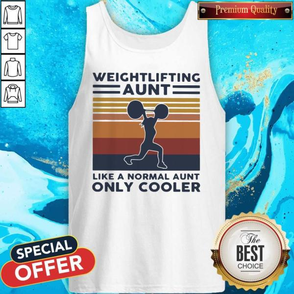 Hot Weightlifting Aunt Like A Normal Aunt Only Cooler Vintage Retro Tank Top