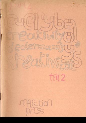 everybody's creativity - Jedermanns Kreativität Teil 2, 1973. DIN A5, Klammerheftung. (ungenannte Sammlung