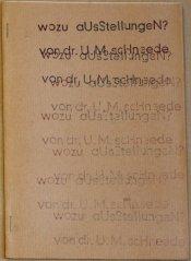 """""""Wozu Ausstellungen? - von Dr. U.M. Schneede"""", reflection press Nr. 35, Heft DIN A5, Sammlung Decker"""