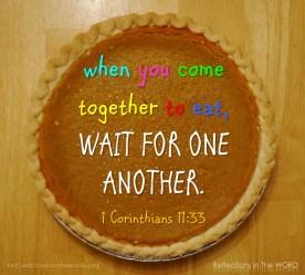 1 Corinthians 11:33