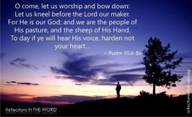 Psalm 95:6-8a