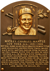 Mickey Mantle's HOF Inscription in Cooperstown