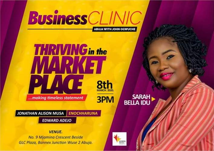 Abuja Business Clinic sets to host March Edition with headliner 'Thriving in the Market Place'