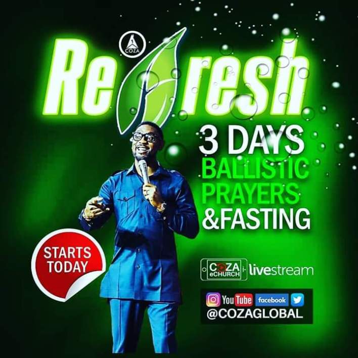 COZA Refresh, 3 Days Fasting and Prayers