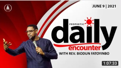 Daily Prophetic Encounter Wednesday 9th June 2021 With Biodun Fatoyinbo