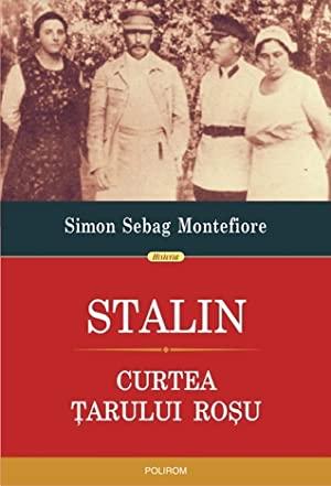 Stalin: Curtea țarului roșu