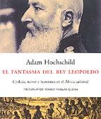 EL CONGO Y SU PASADO. ADAM HOCHSCHILD (2/3)
