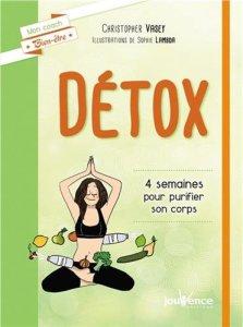 Détox, 4 semaines pour purifier son corps