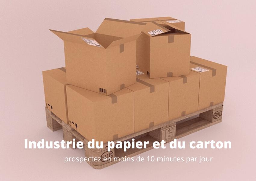 5 exemples industrie emballage papier carton - prospectez en moins de 10 minutes